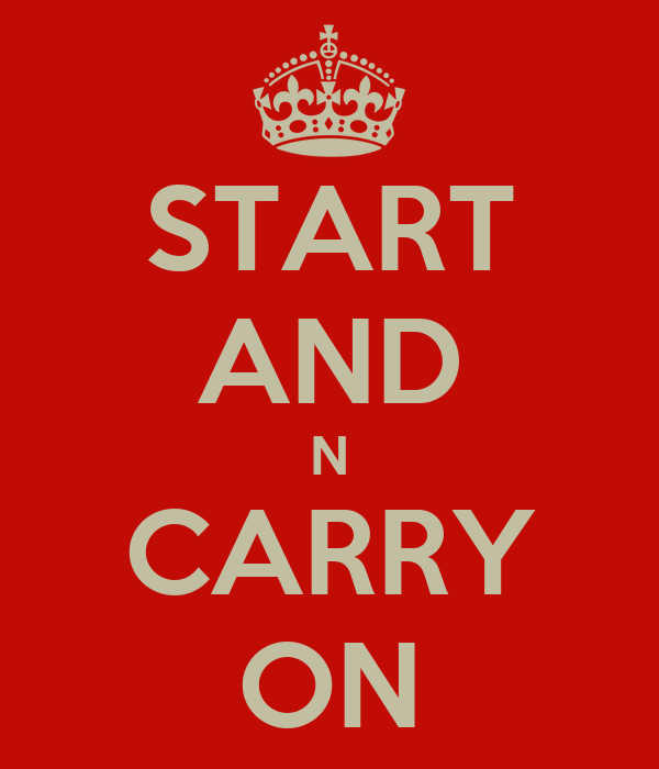 START AND N CARRY ON