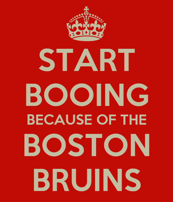 START BOOING BECAUSE OF THE BOSTON BRUINS