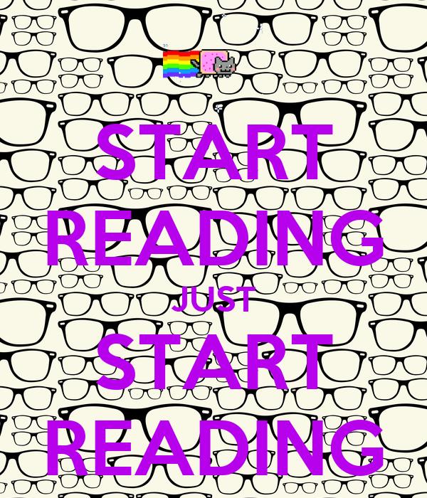 START READING JUST START READING