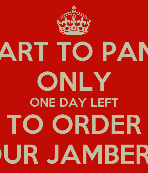 START TO PANIC ONLY ONE DAY LEFT TO ORDER YOUR JAMBERRY