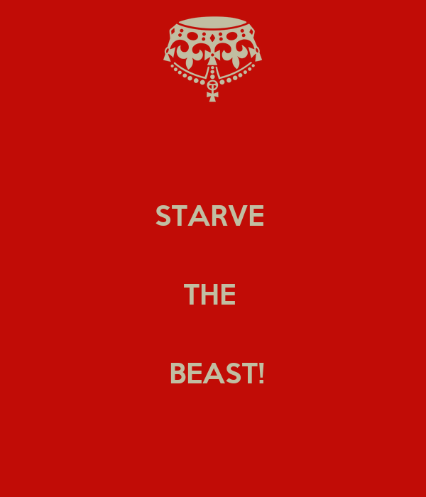 STARVE   THE    BEAST!