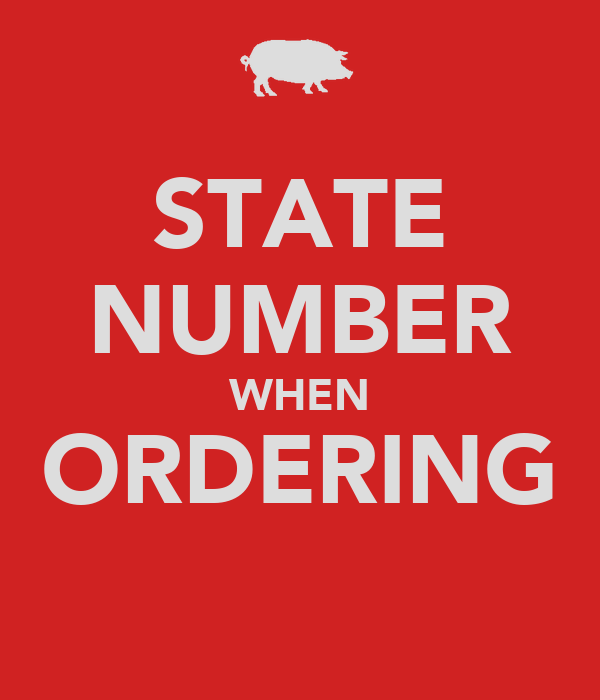 STATE NUMBER WHEN ORDERING