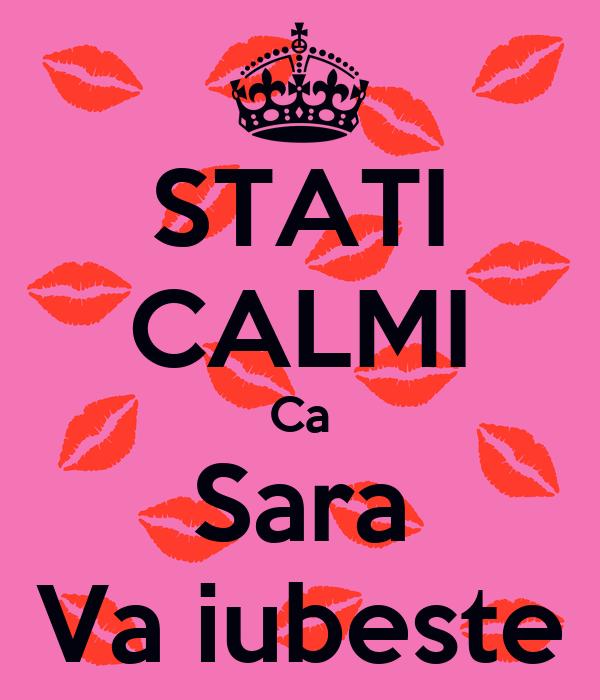 STATI CALMI Ca Sara Va iubeste