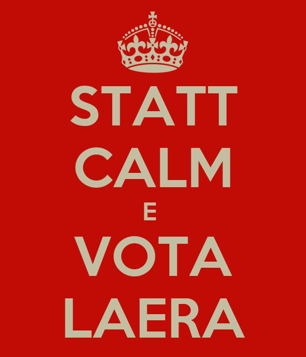 STATT CALM E  VOTA LAERA