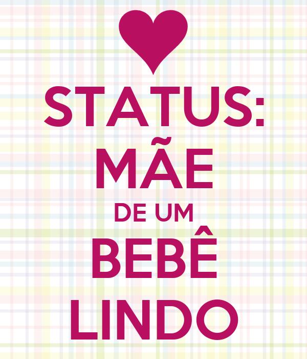 STATUS: MÃE DE UM BEBÊ LINDO