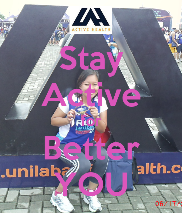 Stay Active for Better YOU