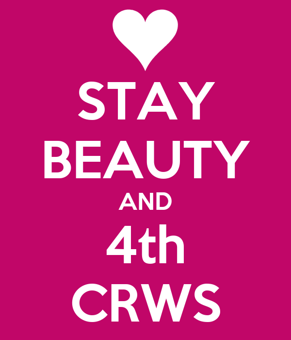 STAY BEAUTY AND 4th CRWS