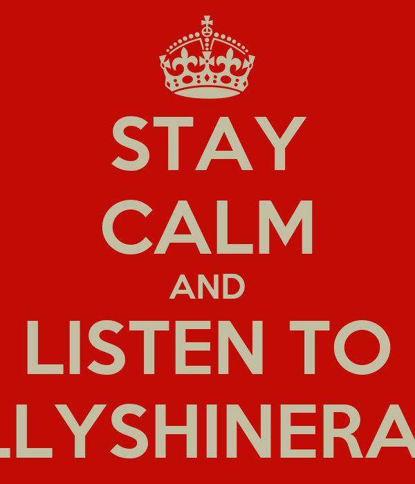 STAY CALM AND LISTEN TO PHILLYSHINERADIO