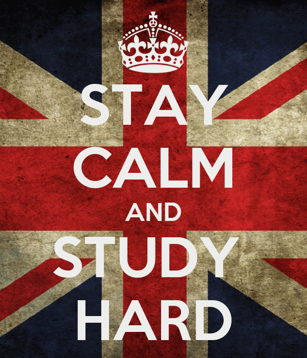 STAY CALM AND STUDY  HARD