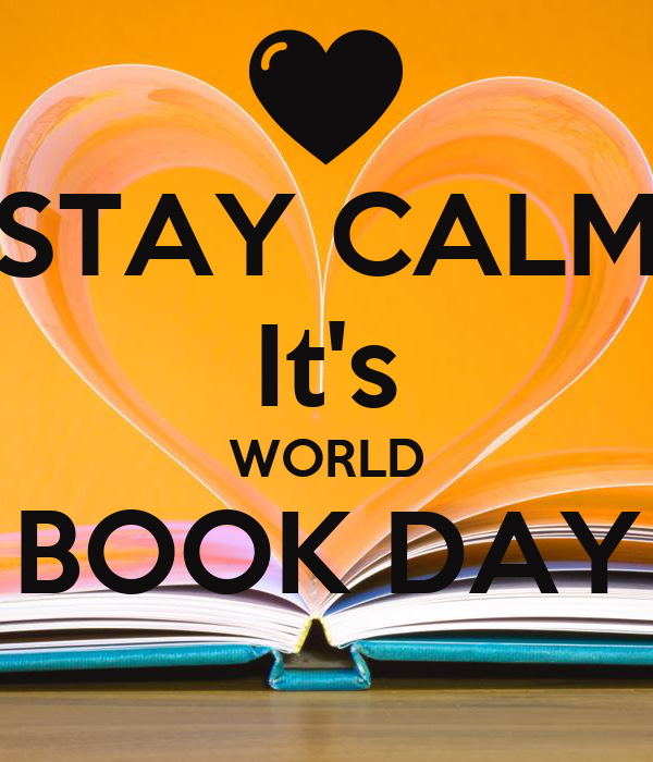 STAY CALM It's WORLD BOOK DAY