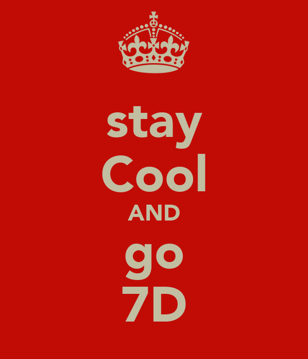 stay Cool AND go 7D
