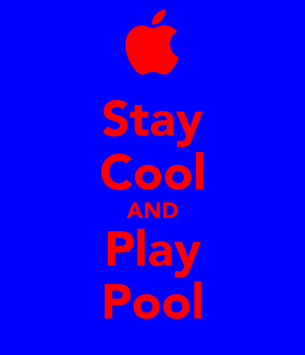 Stay Cool AND Play Pool