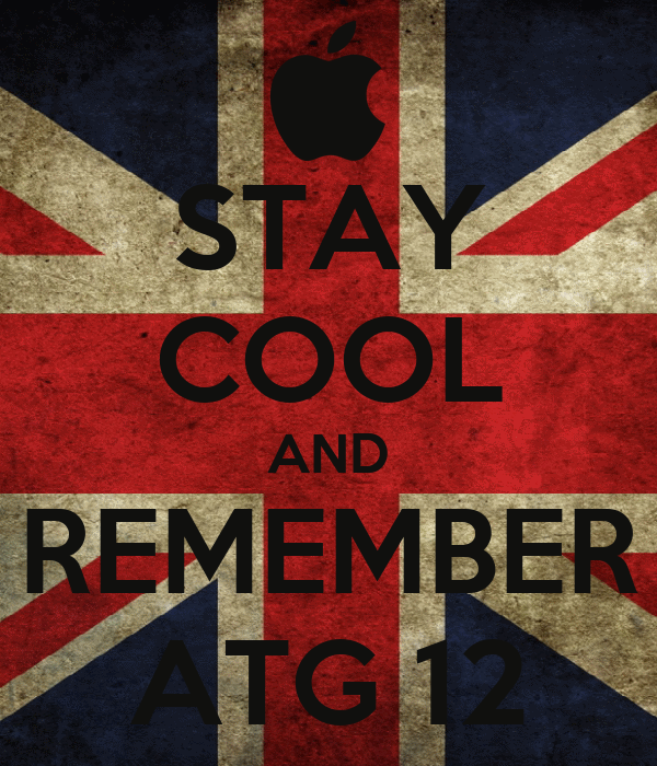 STAY COOL AND REMEMBER ATG 12