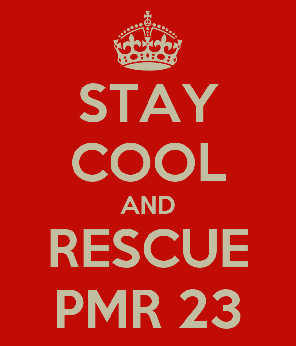 STAY COOL AND RESCUE PMR 23