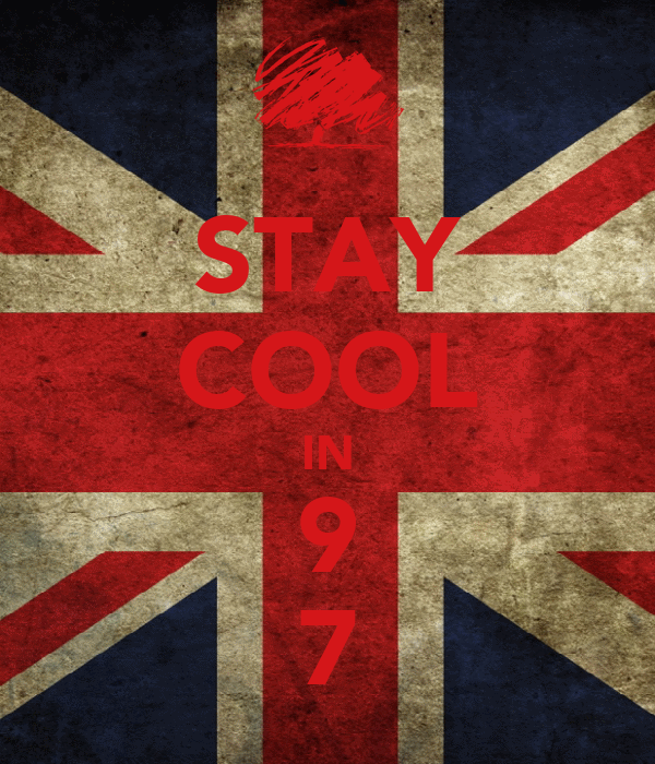 STAY COOL IN 9 7