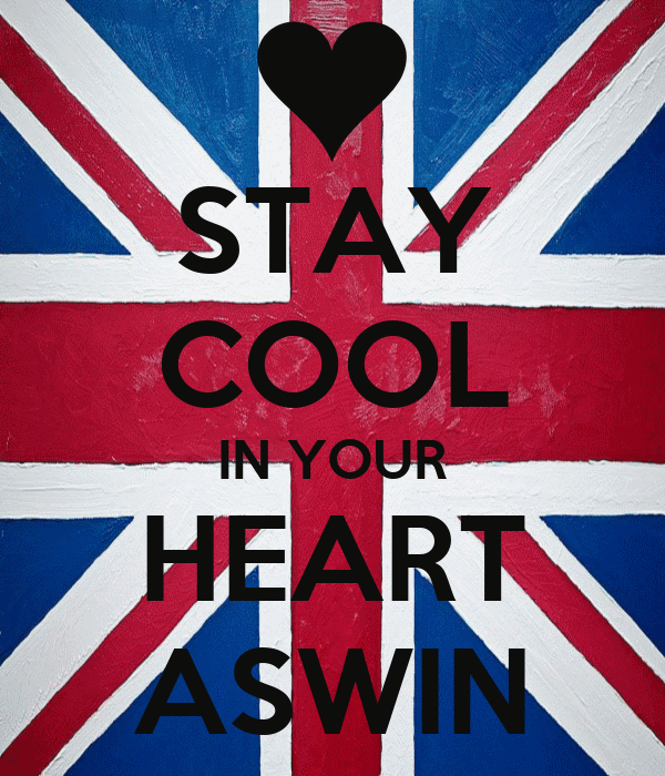 STAY COOL IN YOUR HEART ASWIN