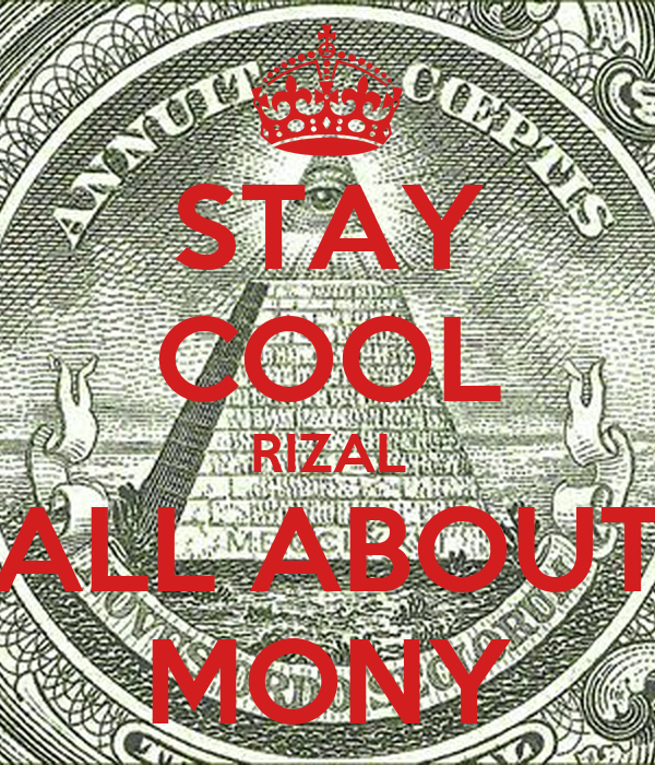 STAY COOL RIZAL ALL ABOUT MONY