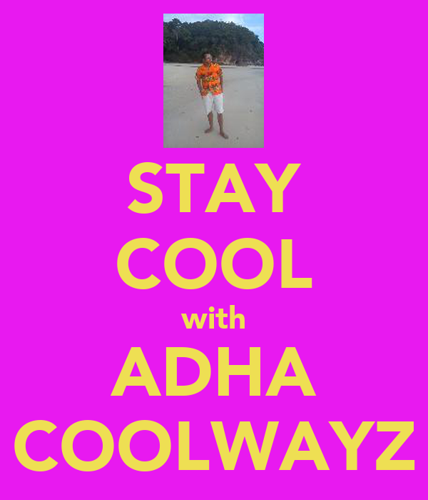 STAY COOL with ADHA COOLWAYZ