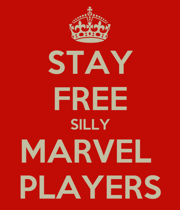 STAY FREE SILLY MARVEL  PLAYERS