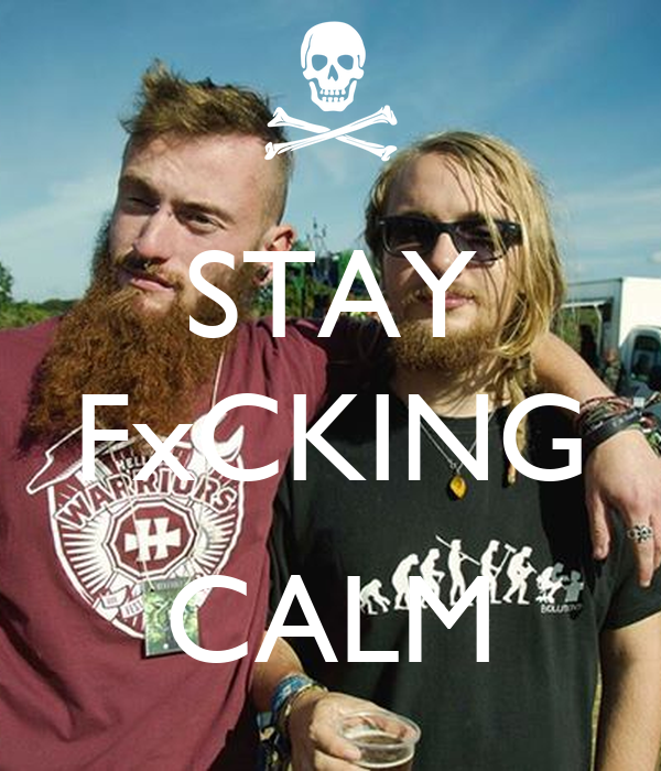STAY FxCKING   CALM