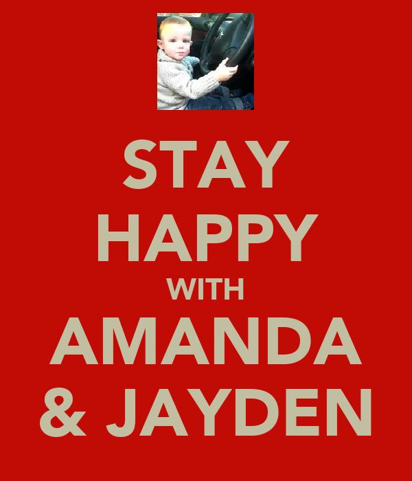 STAY HAPPY WITH AMANDA & JAYDEN