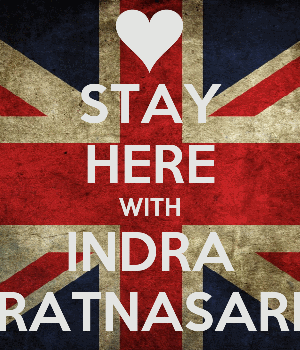 STAY HERE WITH INDRA RATNASARI