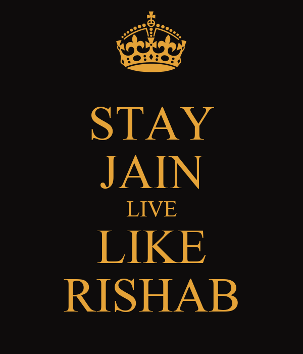 STAY JAIN LIVE LIKE RISHAB