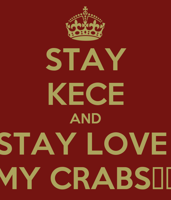 STAY KECE AND STAY LOVE  MY CRABS♥♡