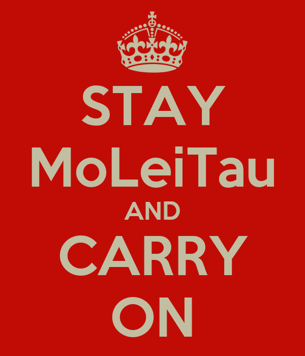 STAY MoLeiTau AND CARRY ON