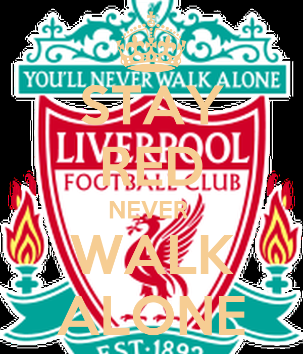 STAY RED NEVER  WALK ALONE