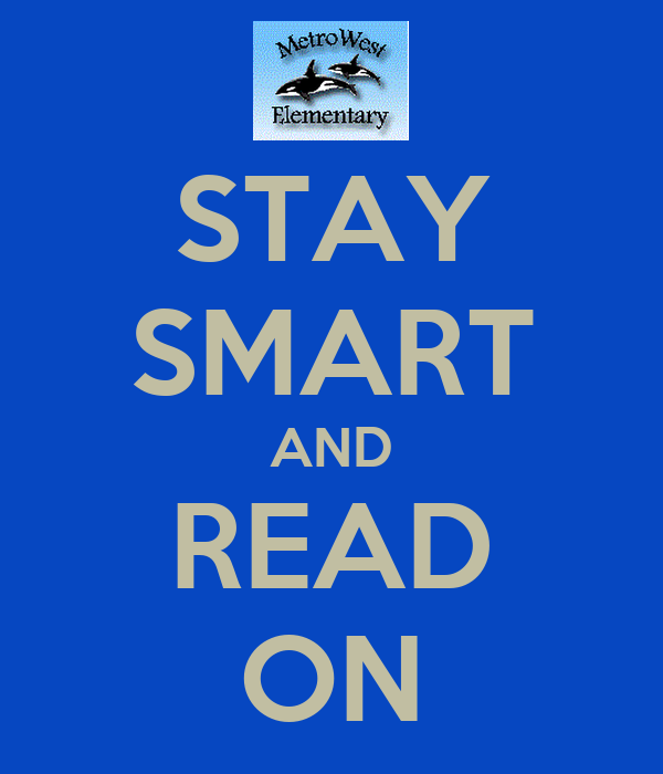 STAY SMART AND READ ON