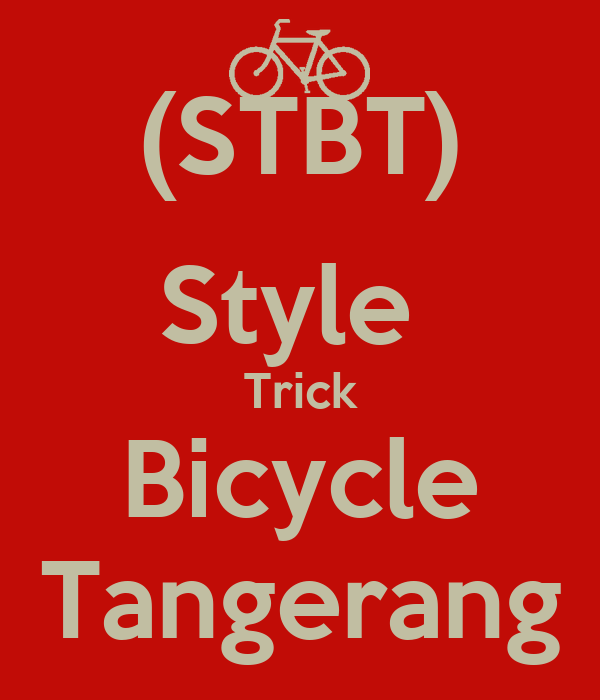 (STBT) Style  Trick Bicycle Tangerang