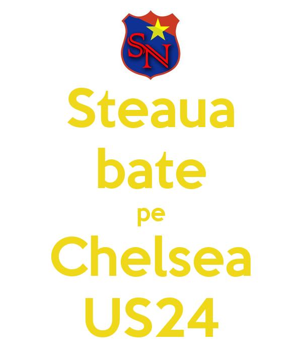 Steaua bate pe Chelsea US24