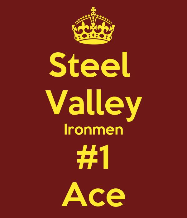 Steel  Valley Ironmen #1 Ace