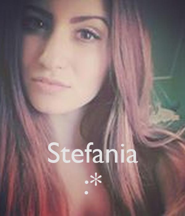 Stefania :*