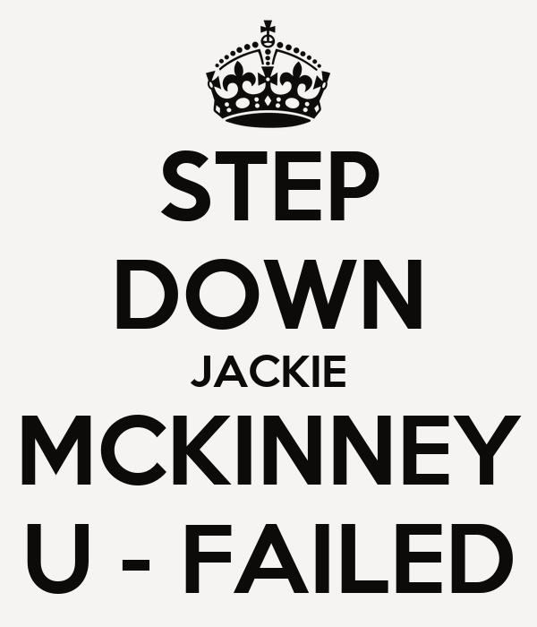 STEP DOWN JACKIE MCKINNEY U - FAILED