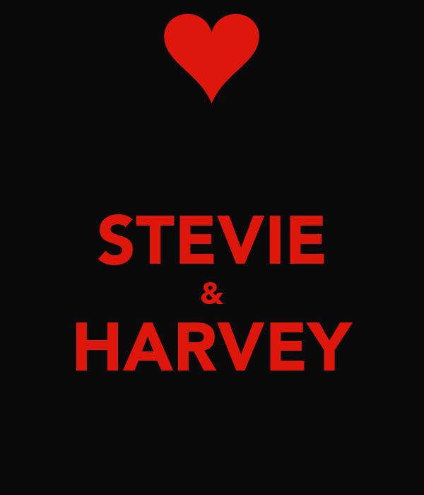 STEVIE & HARVEY