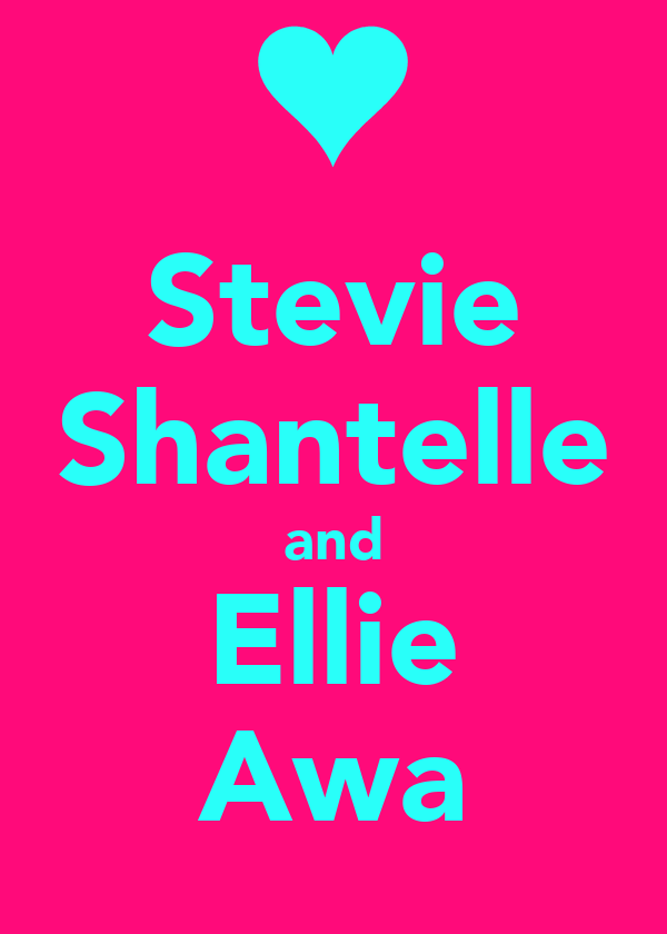 Stevie Shantelle and Ellie Awa