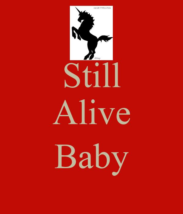 Still Alive  Baby