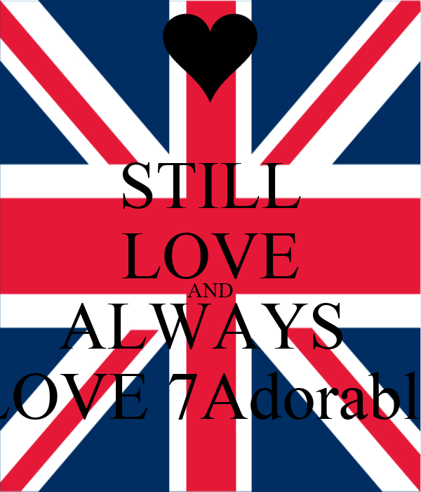 STILL LOVE AND ALWAYS  LOVE 7Adorable