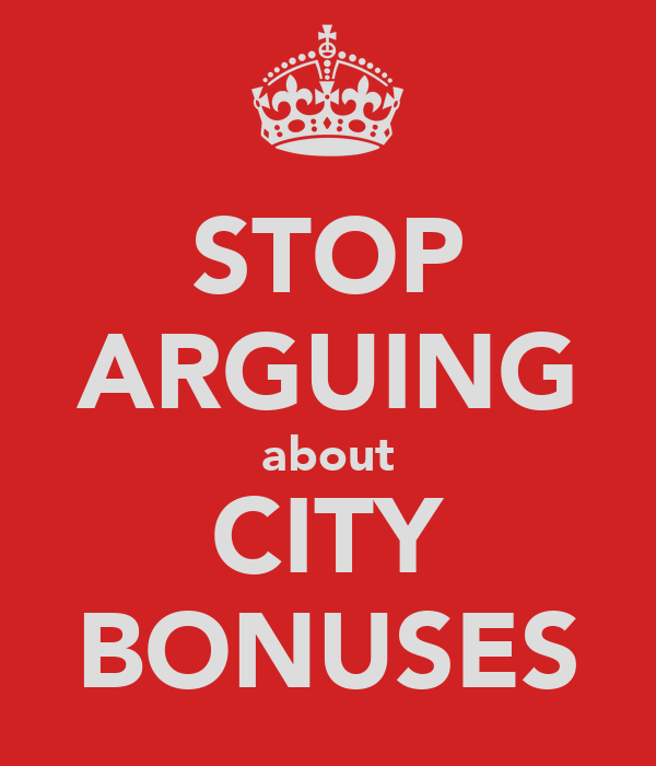 STOP ARGUING about CITY BONUSES