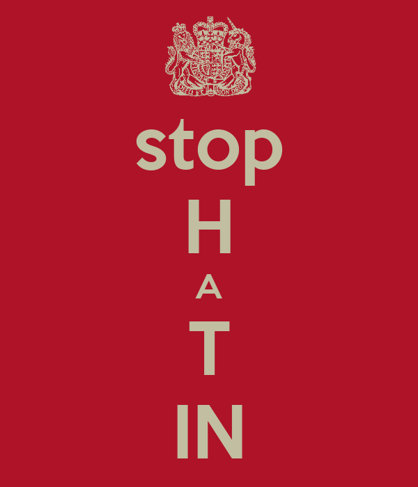 stop H A T IN