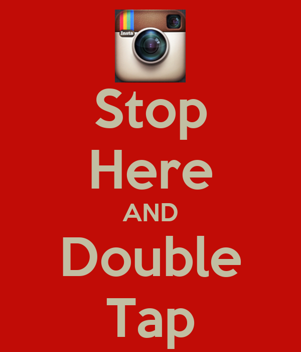 Stop Here AND Double Tap