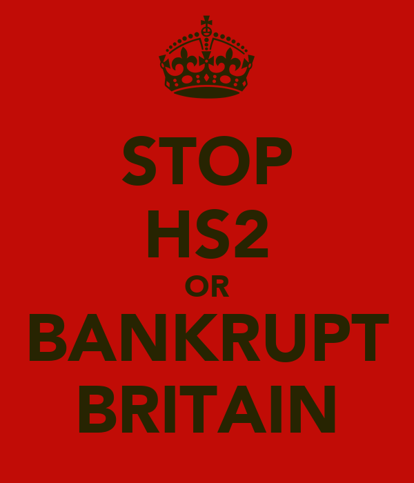 STOP HS2 OR BANKRUPT BRITAIN