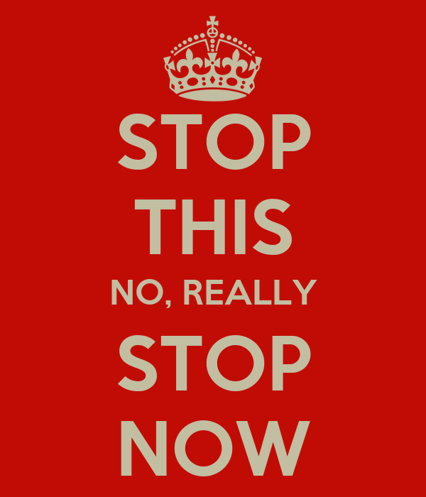 Image result for stop this