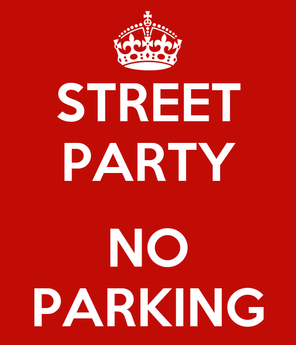 STREET PARTY  NO PARKING