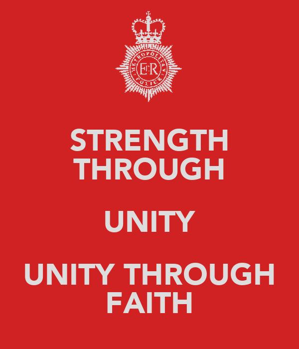 STRENGTH THROUGH UNITY UNITY THROUGH FAITH