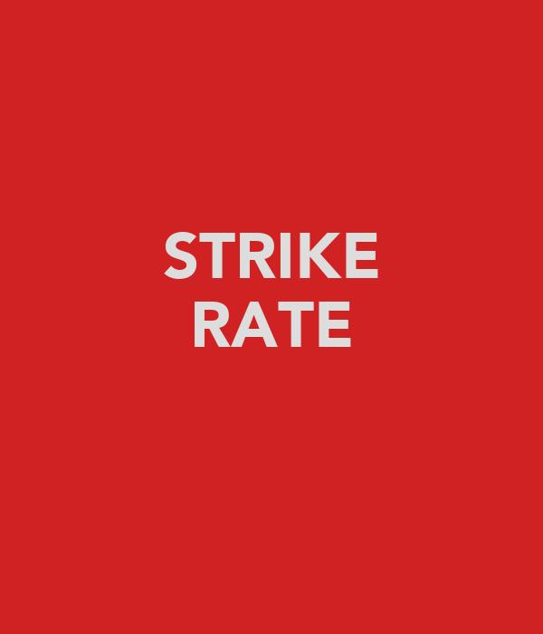 STRIKE RATE