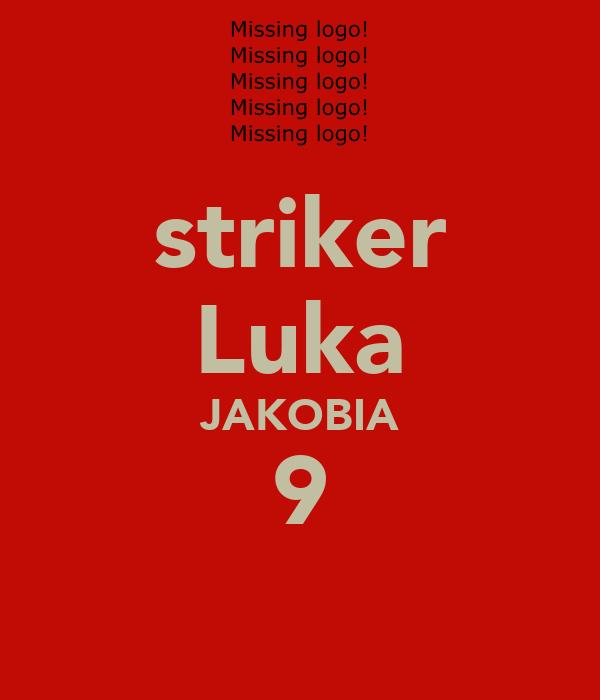 striker Luka JAKOBIA 9