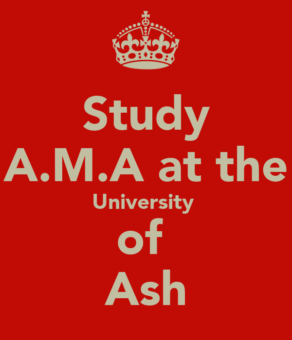 Study A.M.A at the University  of  Ash